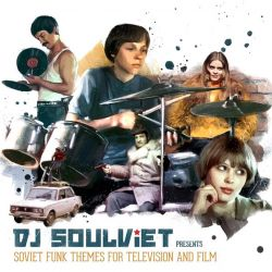 DJ Soulviet - Soviet Funk Themes For Television And Film (LP)