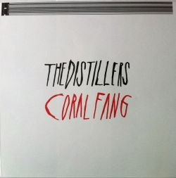 The Distillers - Coral Fang (LP)