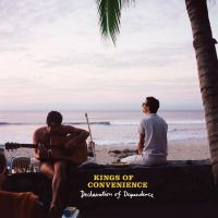 Kings Of Convenience ‎– Declaration Of Dependence (LP)