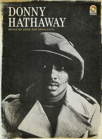 Donny Hathaway ‎- Never My Love: The Anthology (4CD)