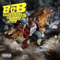 B.O.B ‎- B.o.B Presents: The Adventures Of Bobby Ray (CD)