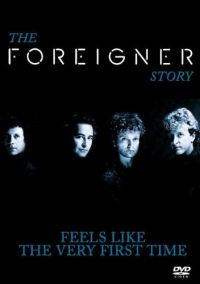 Foreigner: Feels Like The Very First Time (DVD)