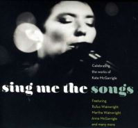 Sing Me The Songs: Celebrating The Works Of Kate McGarrigle (2CD)