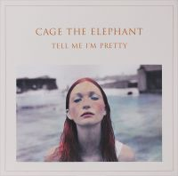 Cage The Elephant - Tell Me I'm Pretty (LP)