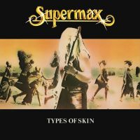 Supermax - Types Of Skin (Special Edition) (LP)