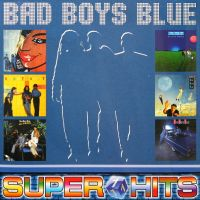 Bad Boys Blue - Super Hits 1 (LP)