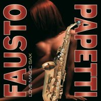 Fausto Papetti - Love Magic Sax (LP)